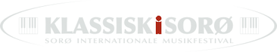 KLASSISK I SORØ - SORØ INTERNATIONALE MUSIKFESTIVAL